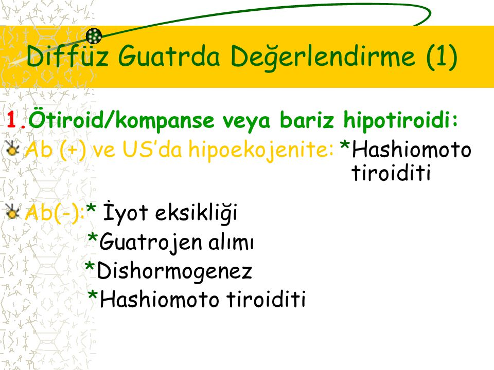 Diffüz Guatrda Değerlendirme (1)