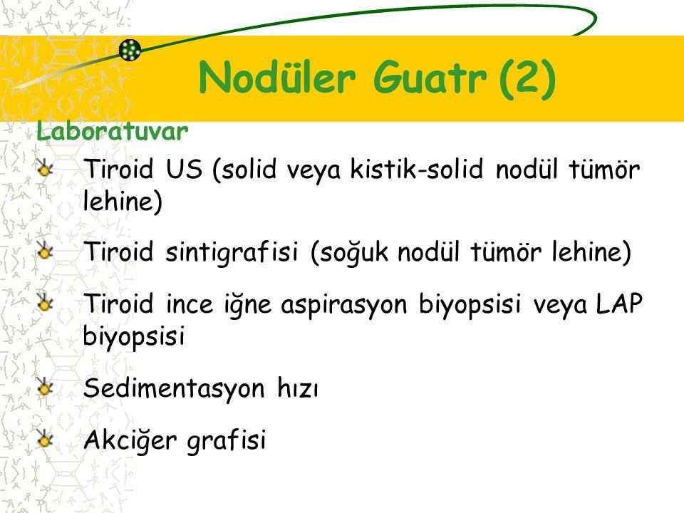 Nodüler Guatr (2) Laboratuvar