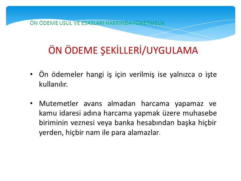 ÖN ÖDEME ŞEKİLLERİ/UYGULAMA