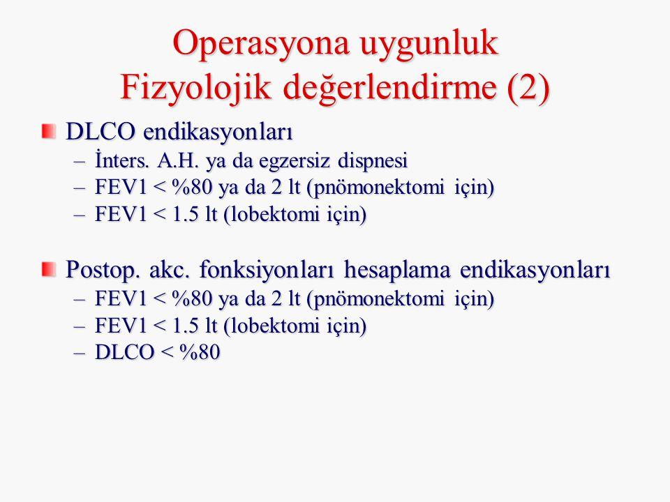 Operasyona uygunluk Fizyolojik değerlendirme (2)