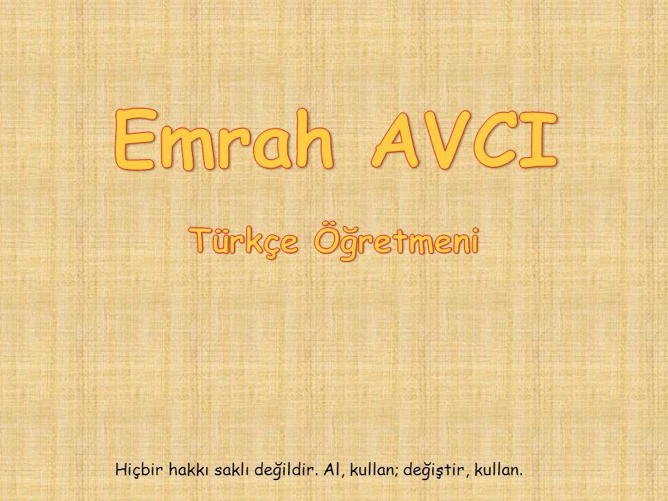 Emrah AVCI Türkçe Öğretmeni