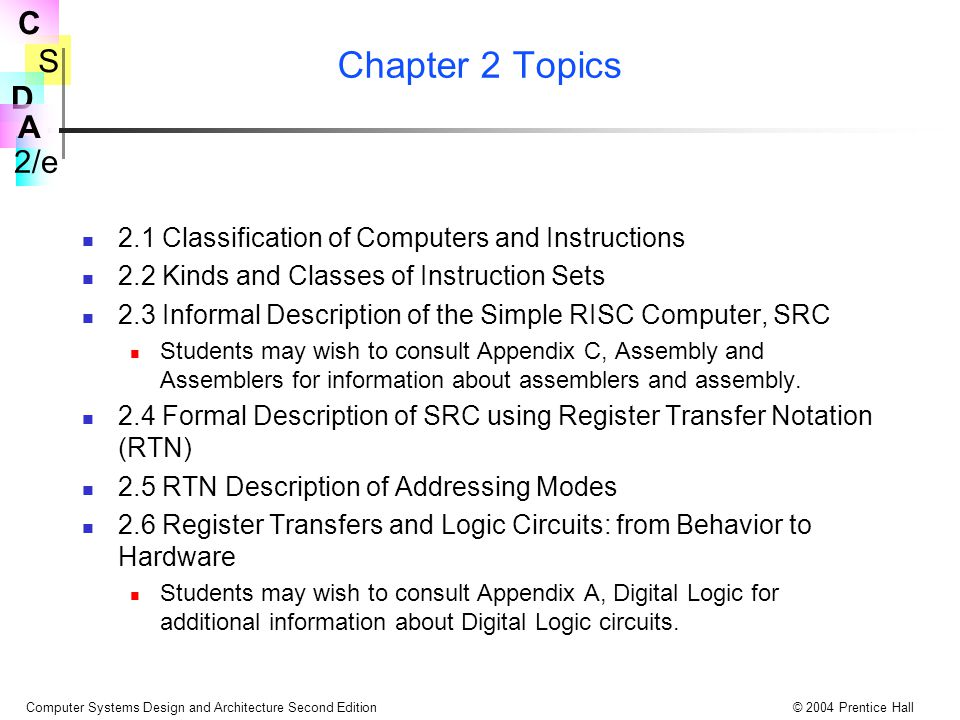 Chapter 2 Topics 2.1 Classification of Computers and Instructions