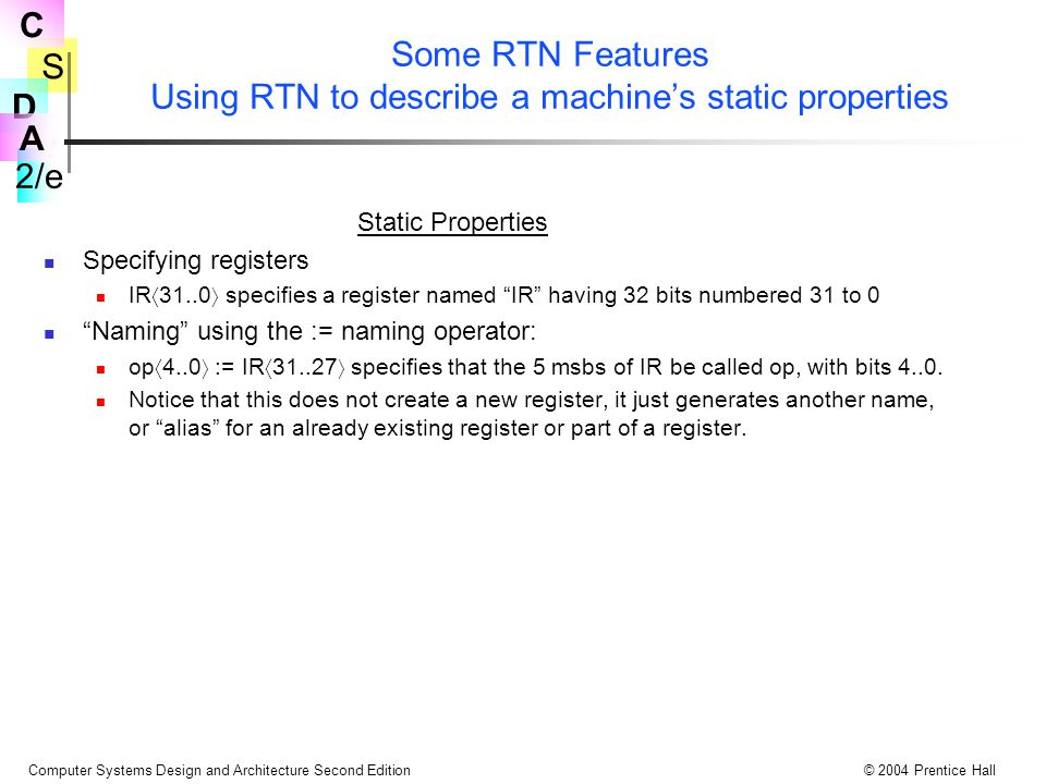 Some RTN Features Using RTN to describe a machine's static properties