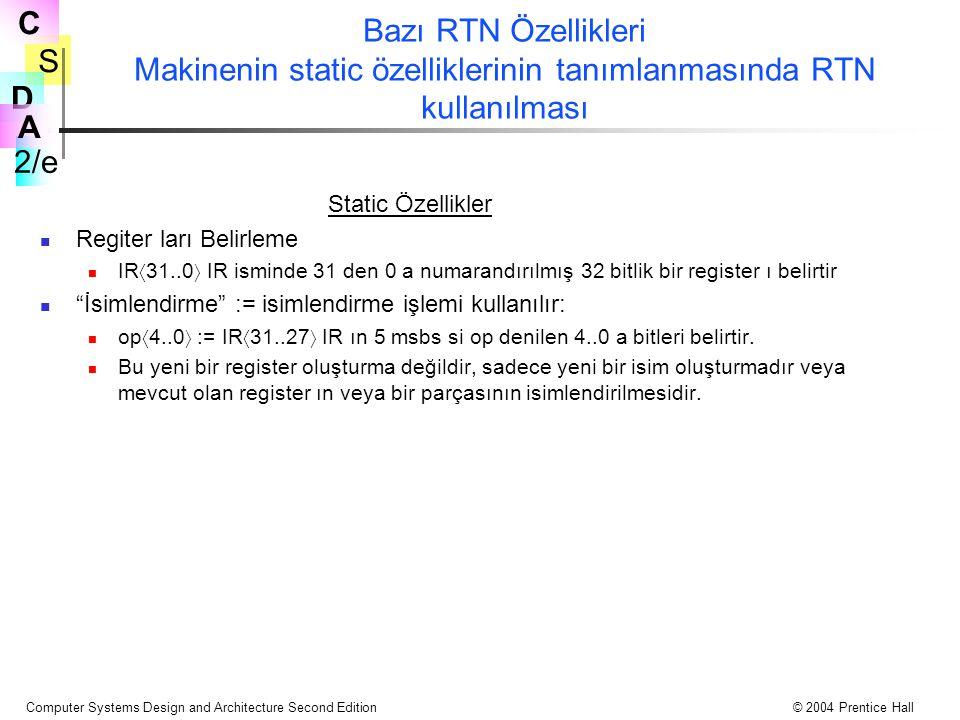 Bazı RTN Özellikleri Makinenin static özelliklerinin tanımlanmasında RTN kullanılması