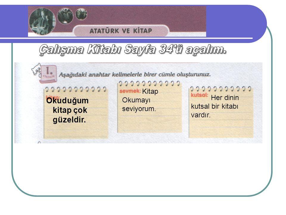Çalışma Kitabı Sayfa 34 ü açalım.