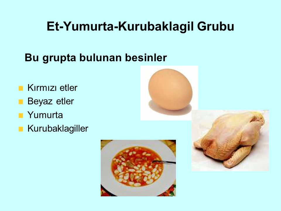 Et-Yumurta-Kurubaklagil Grubu