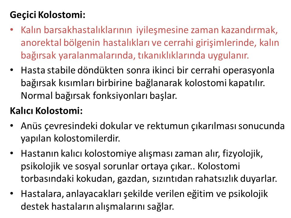 Geçici Kolostomi: