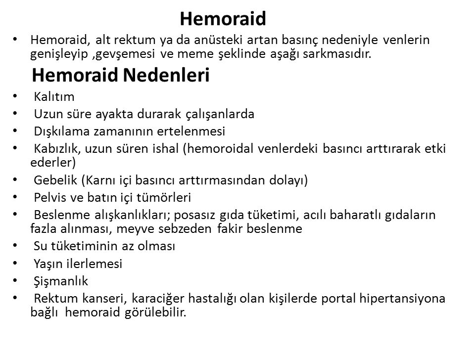 Hemoraid Hemoraid Nedenleri