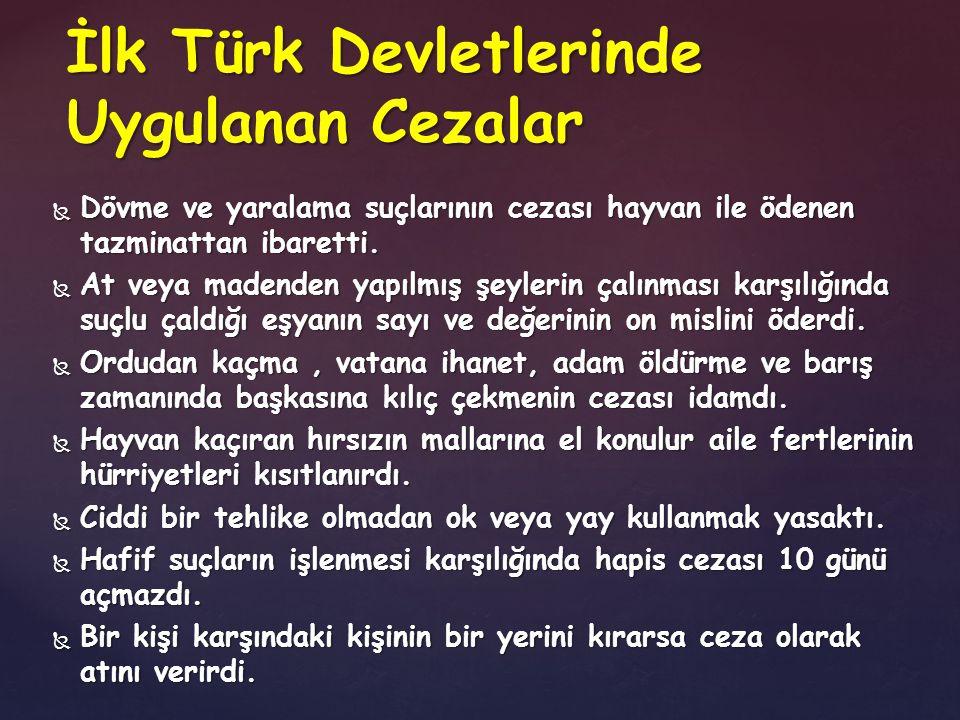 İlk Türk Devletlerinde Uygulanan Cezalar