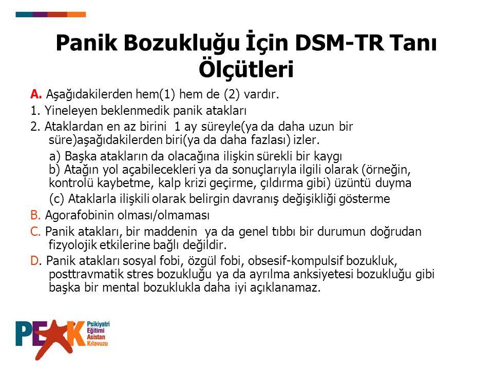 Panik Bozukluğu İçin DSM-TR Tanı Ölçütleri