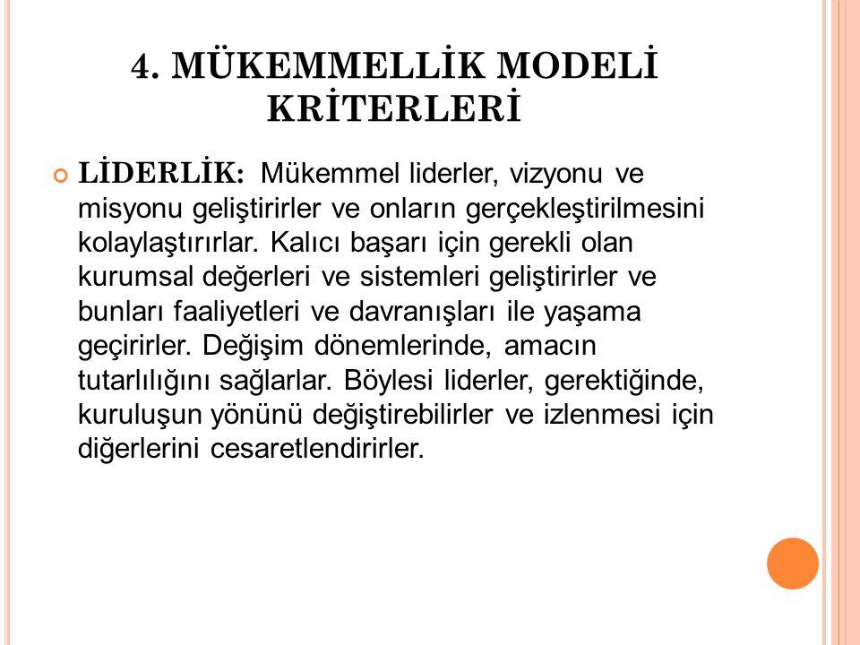 4. MÜKEMMELLİK MODELİ KRİTERLERİ