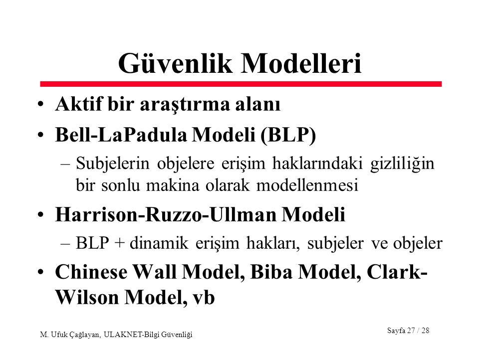 Güvenlik Modelleri Aktif bir araştırma alanı