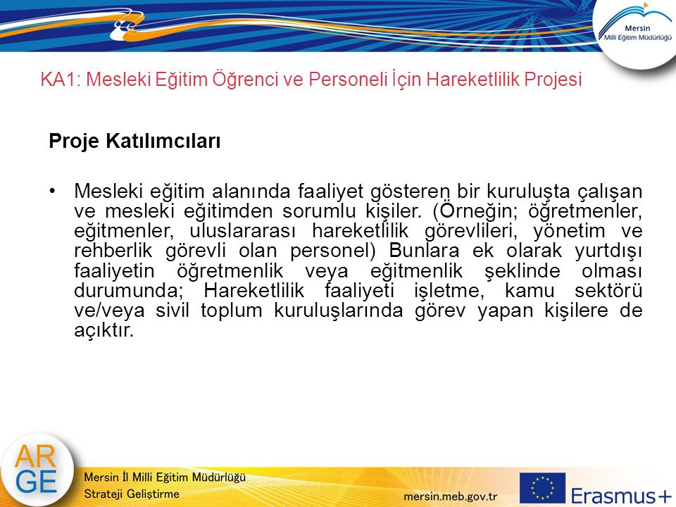 KA1: Mesleki Eğitim Öğrenci ve Personeli İçin Hareketlilik Projesi
