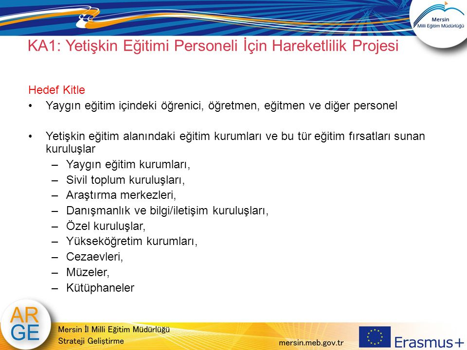 KA1: Yetişkin Eğitimi Personeli İçin Hareketlilik Projesi