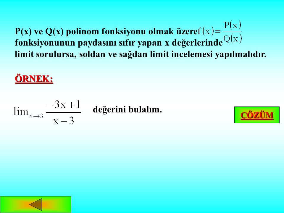 P(x) ve Q(x) polinom fonksiyonu olmak üzere