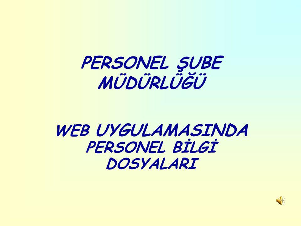 PERSONEL ŞUBE MÜDÜRLÜĞÜ