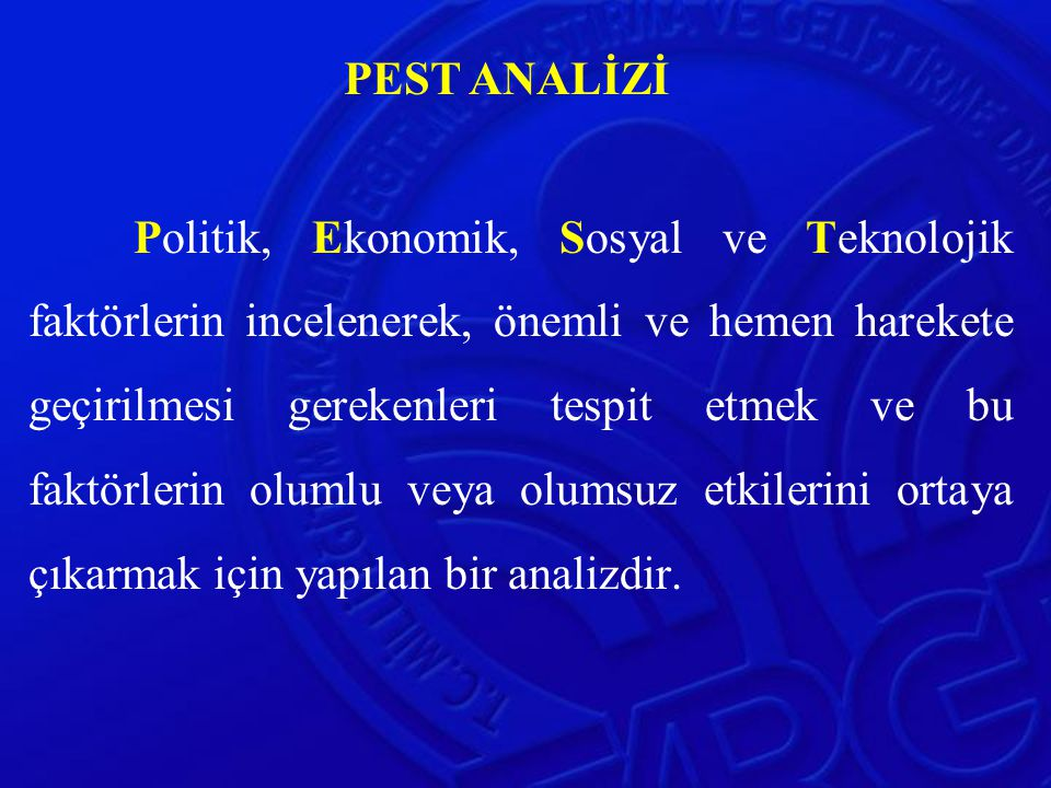 PEST ANALİZİ