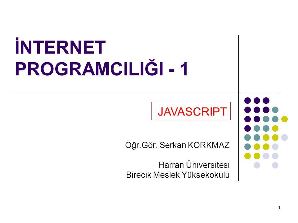 İNTERNET PROGRAMCILIĞI - 1