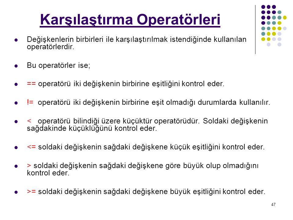 Karşılaştırma Operatörleri