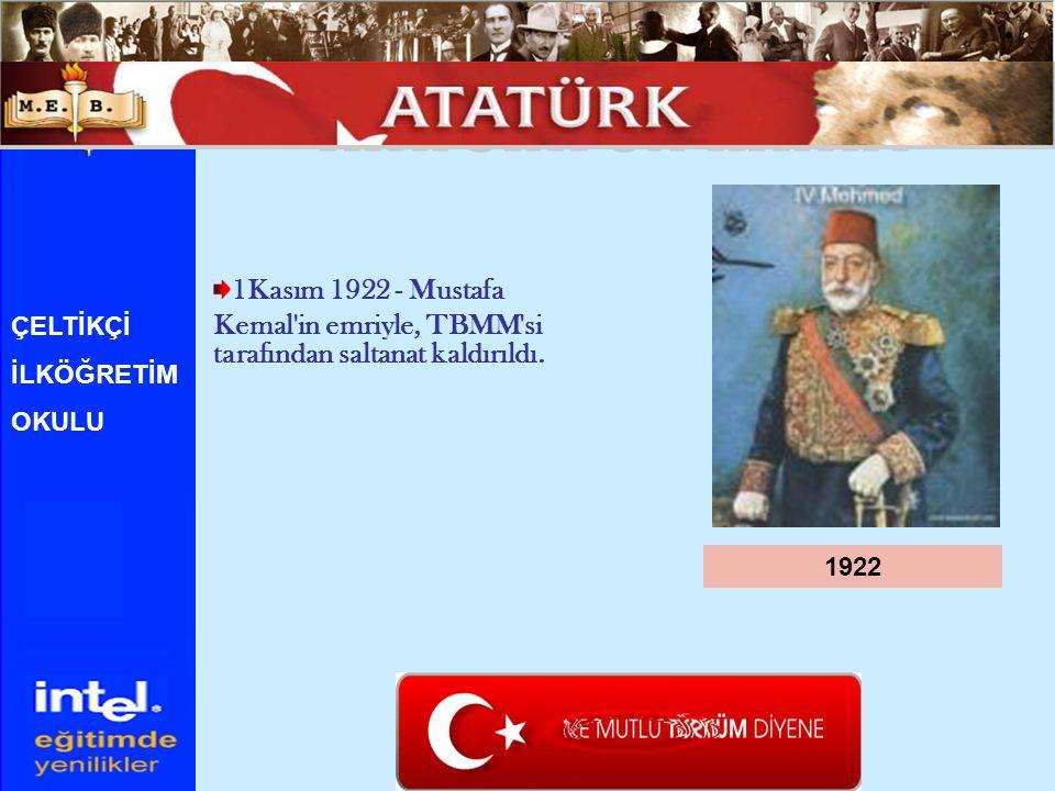 ATATÜRK ÜN HAYATI 1Kasım 1922 - Mustafa