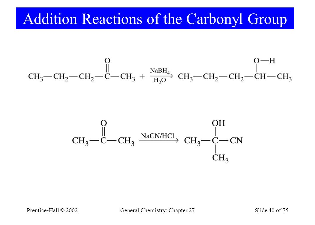 Addition Reactions of the Carbonyl Group