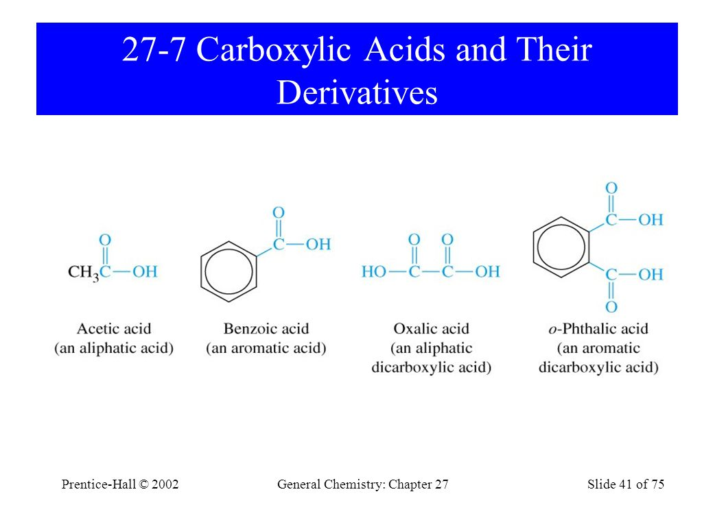 27-7 Carboxylic Acids and Their Derivatives