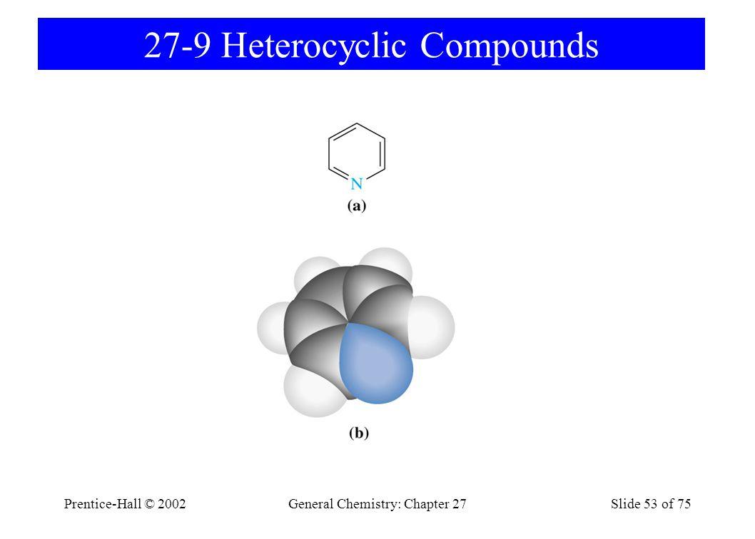27-9 Heterocyclic Compounds