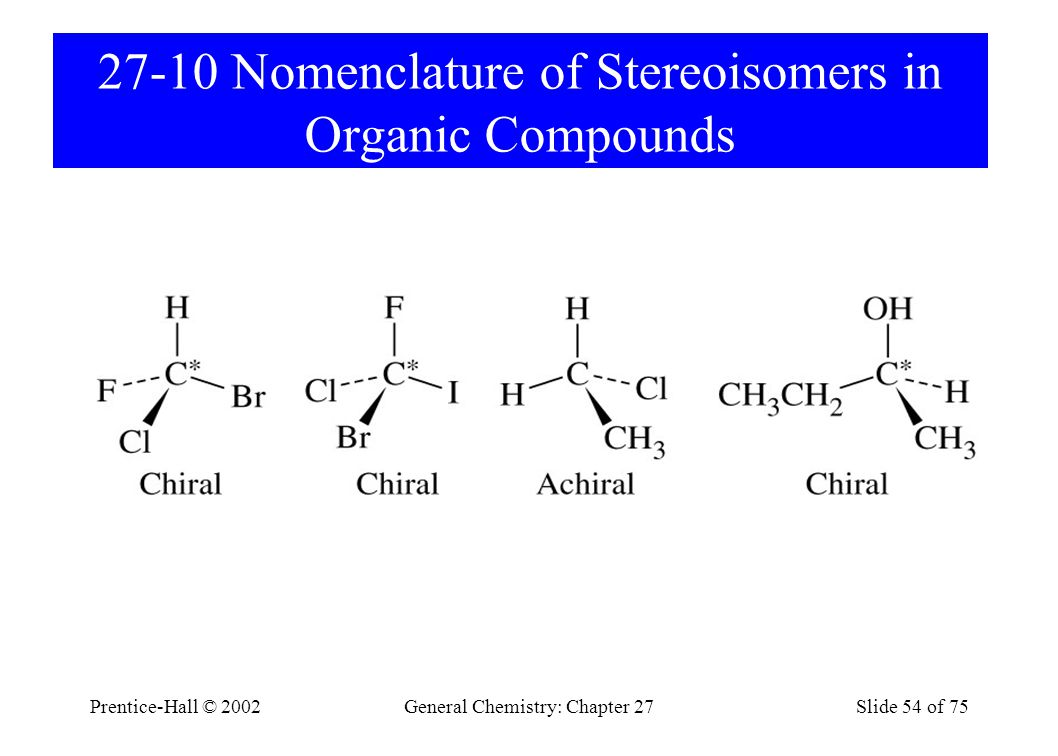 27-10 Nomenclature of Stereoisomers in Organic Compounds
