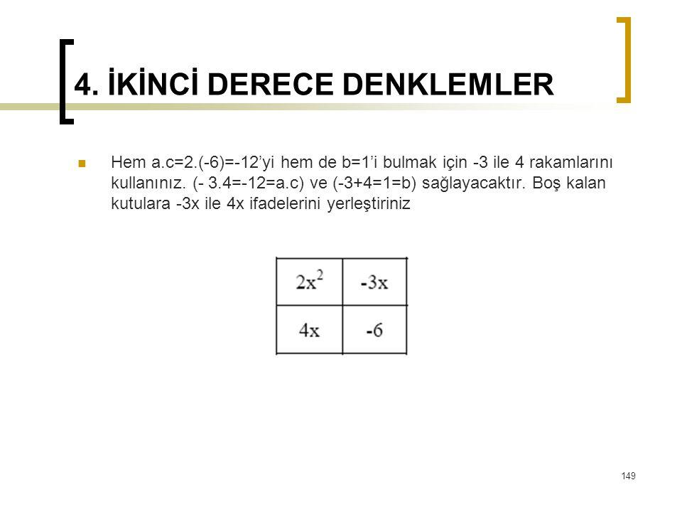 4. İKİNCİ DERECE DENKLEMLER