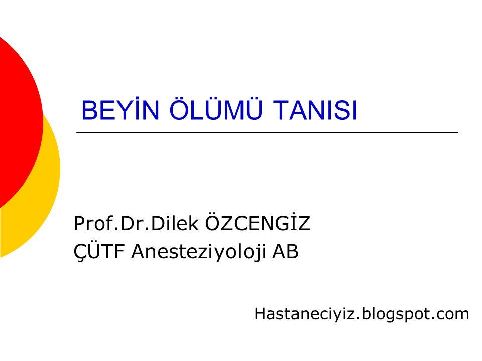 Prof.Dr.Dilek ÖZCENGİZ ÇÜTF Anesteziyoloji AB