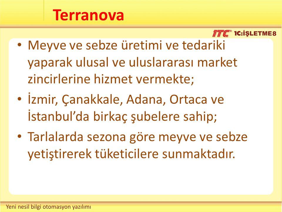 Terranova Meyve ve sebze üretimi ve tedariki yaparak ulusal ve uluslararası market zincirlerine hizmet vermekte;