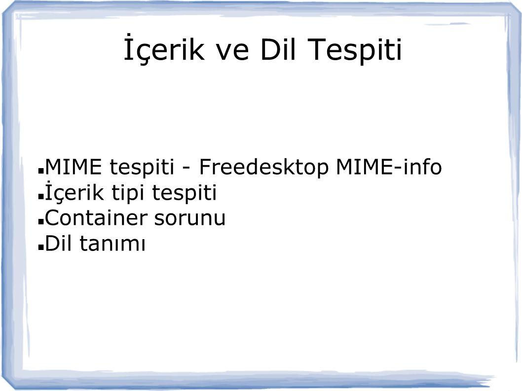 İçerik ve Dil Tespiti MIME tespiti - Freedesktop MIME-info