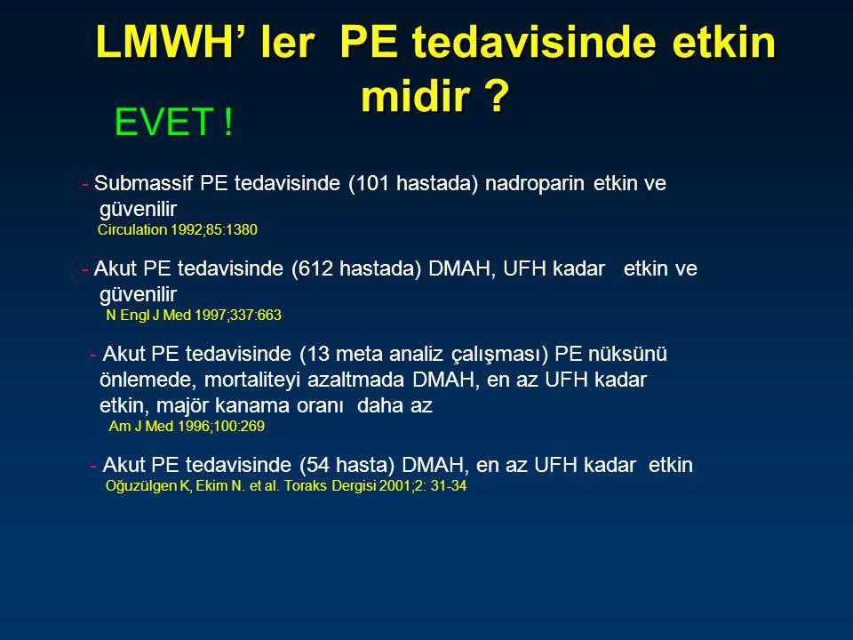 LMWH' ler PE tedavisinde etkin midir