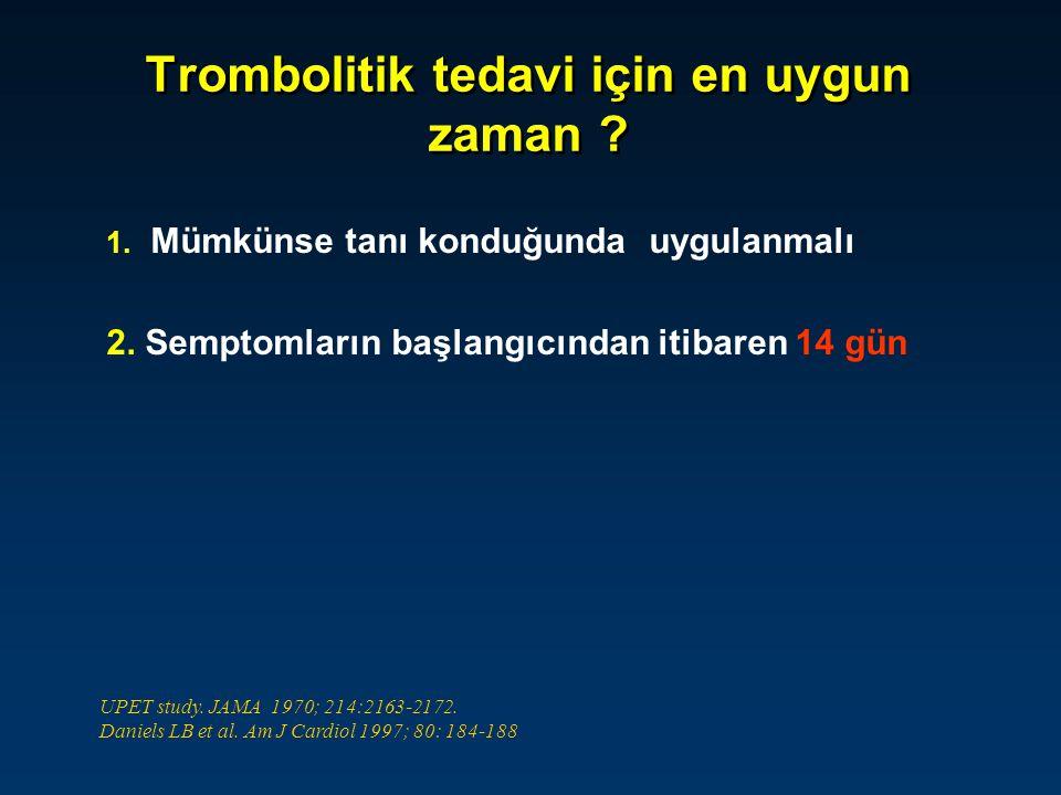 Trombolitik tedavi için en uygun zaman