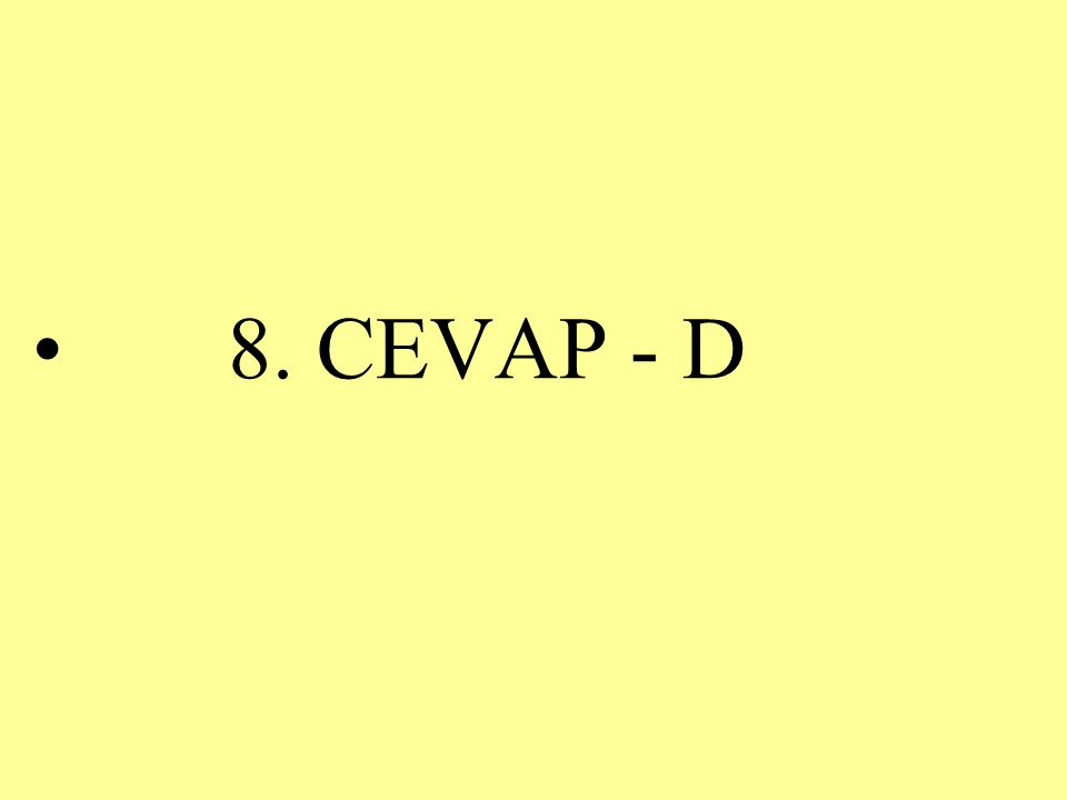 8. CEVAP - D
