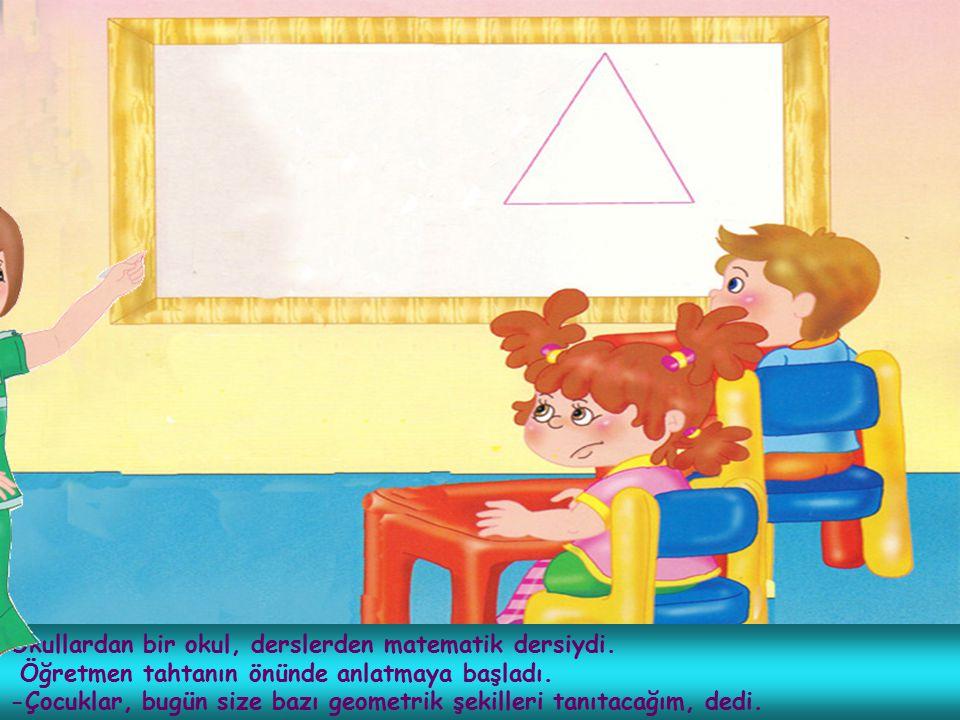 Okullardan bir okul, derslerden matematik dersiydi.
