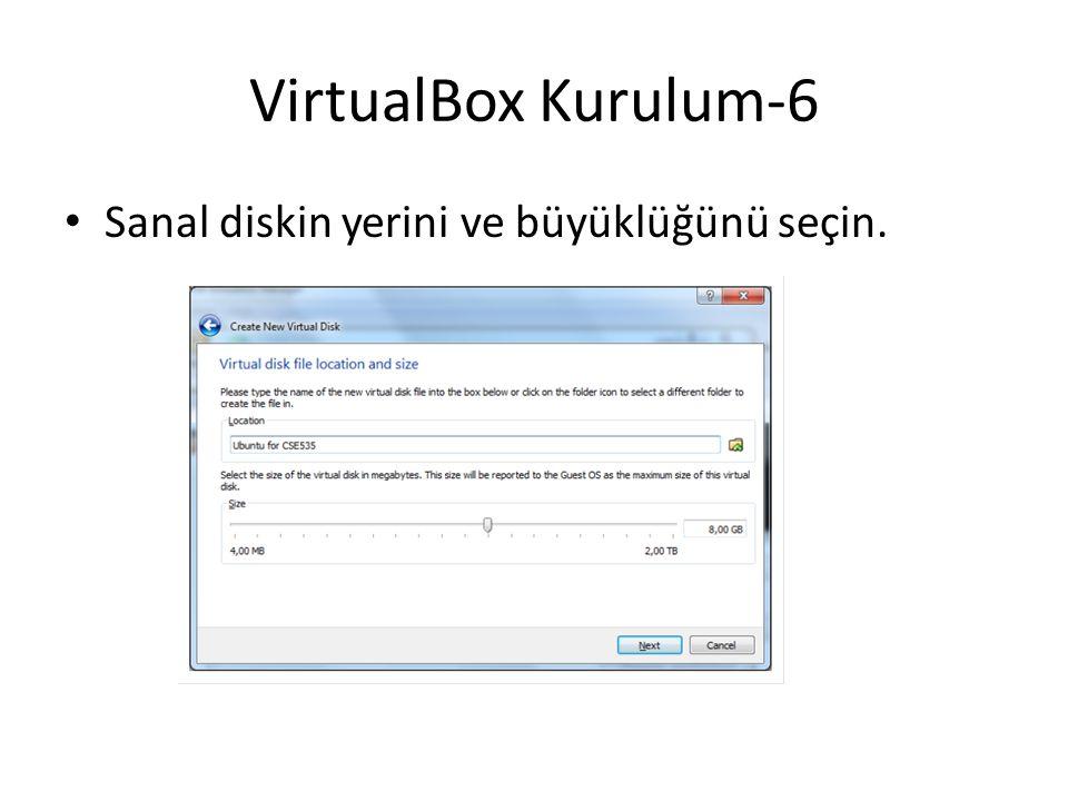 VirtualBox Kurulum-6 Sanal diskin yerini ve büyüklüğünü seçin.