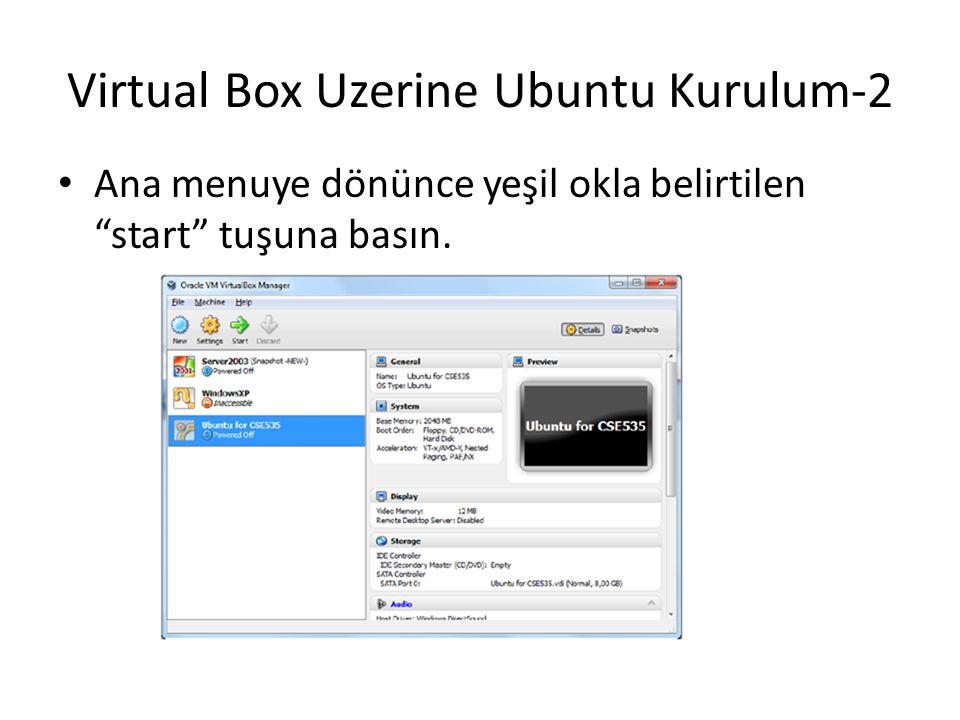 Virtual Box Uzerine Ubuntu Kurulum-2