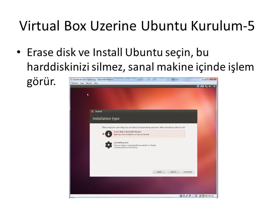 Virtual Box Uzerine Ubuntu Kurulum-5