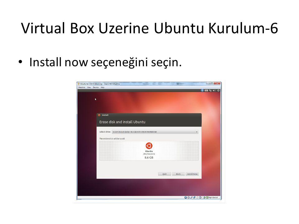 Virtual Box Uzerine Ubuntu Kurulum-6
