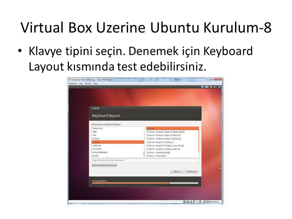 Virtual Box Uzerine Ubuntu Kurulum-8