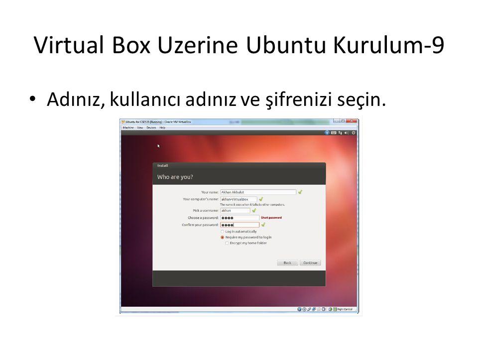 Virtual Box Uzerine Ubuntu Kurulum-9