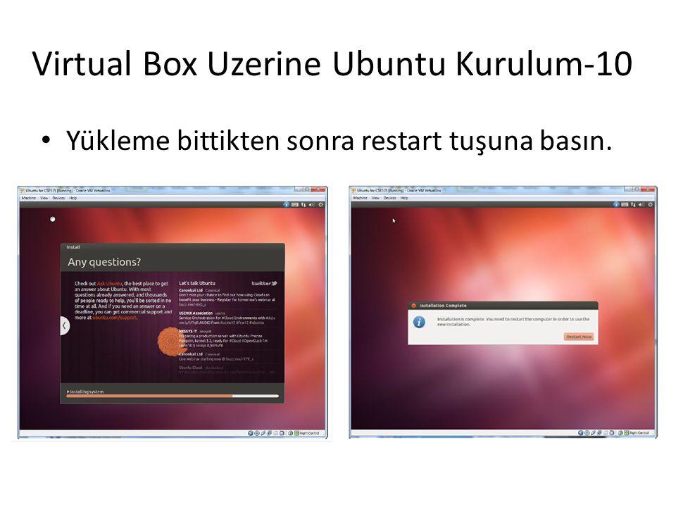 Virtual Box Uzerine Ubuntu Kurulum-10