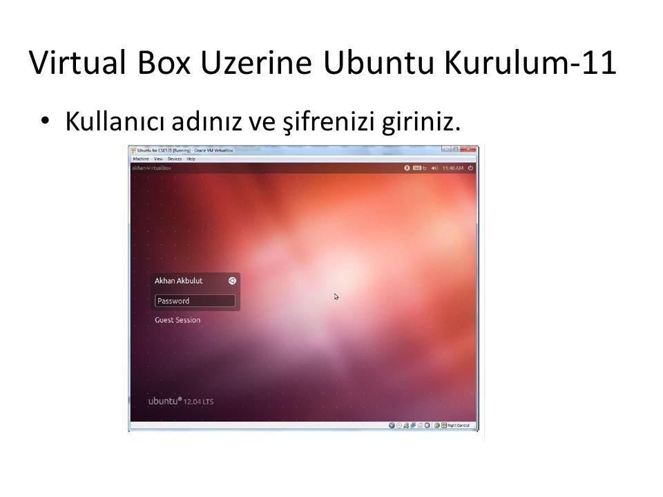 Virtual Box Uzerine Ubuntu Kurulum-11