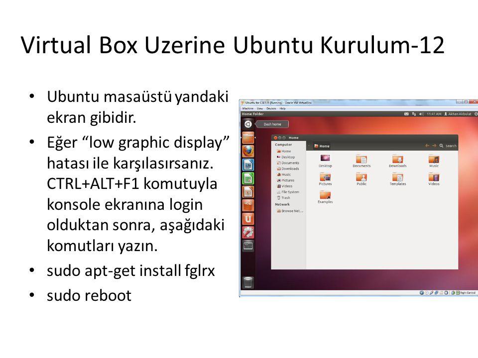 Virtual Box Uzerine Ubuntu Kurulum-12