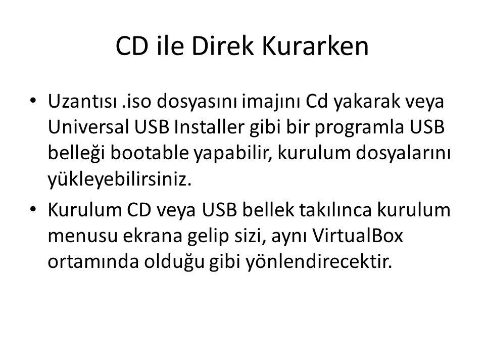 CD ile Direk Kurarken