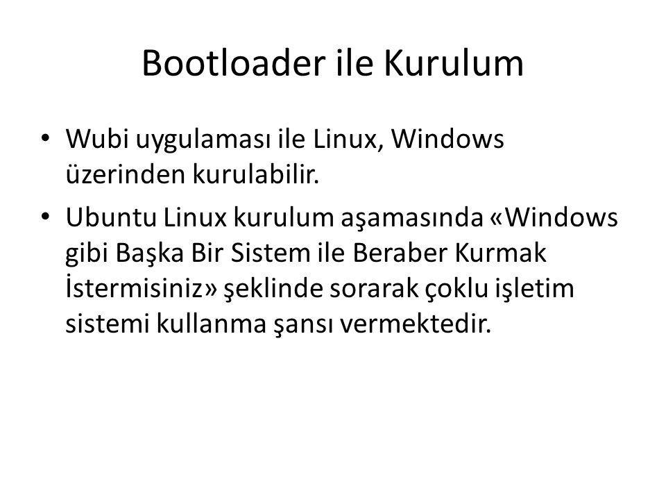 Bootloader ile Kurulum