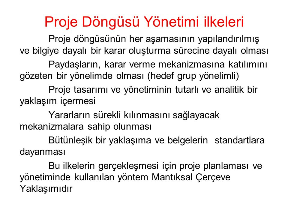 Proje Döngüsü Yönetimi ilkeleri
