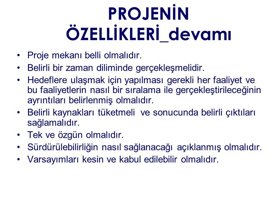 PROJENİN ÖZELLİKLERİ_devamı