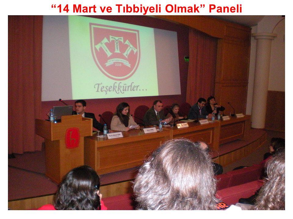 14 Mart ve Tıbbiyeli Olmak Paneli